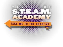 Visit the S.T.E.A.M. Academy. Take me to the Academy.